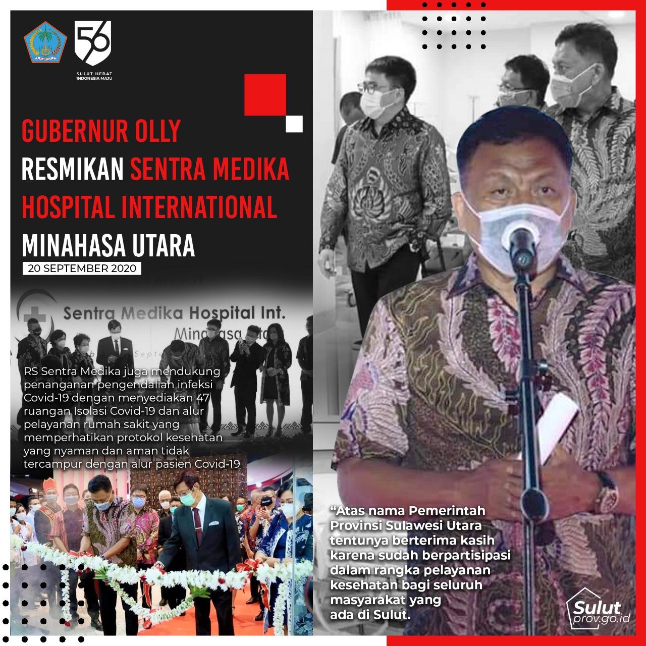 Gubernur Olly Resmikan Sentra Medika Hospital Internation Minahasa Utara